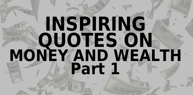 Inspiring-Quotes-Money-Wealth